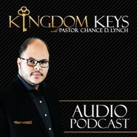 Kingdom Keys With Pastor C podcast