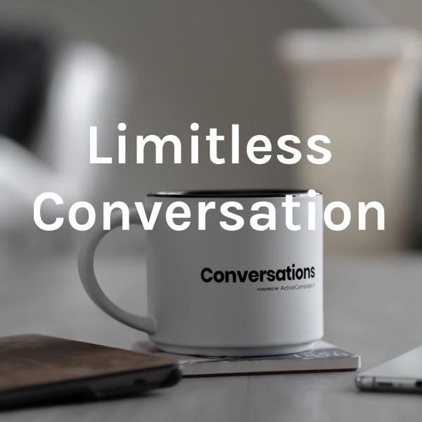 Limitless Conversation