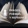 Frases, Poemas Y Refranes