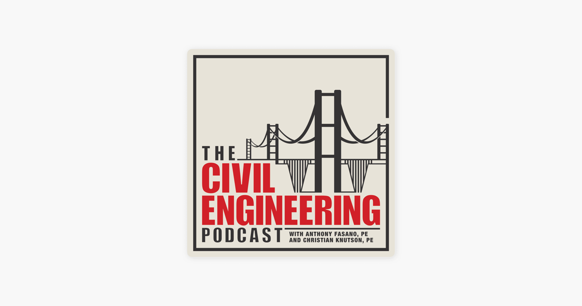 The Civil Engineering Podcast on Apple Podcasts