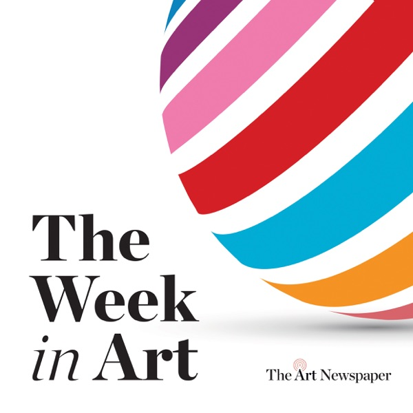 The Week in Art by The Art Newspaper podcast show image