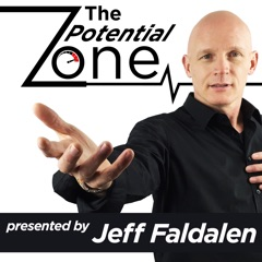 The Potential Zone Podcast with Jeff Faldalen