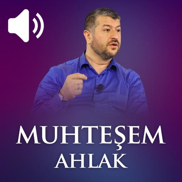 Muhteşem Ahlak (Ses) | Muhammed Emin Yıldırım