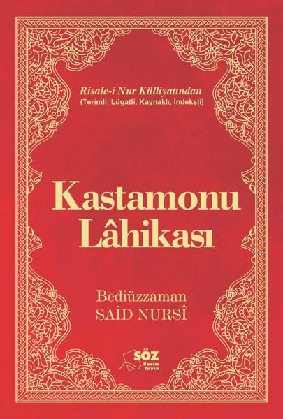 Kastamonu Lahikasi - Risale-i Nur Külliyati