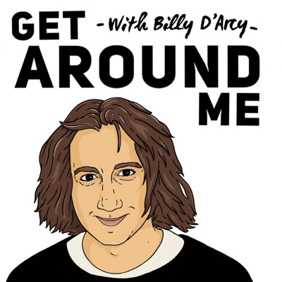 Get Around Me:Billy D'Arcy