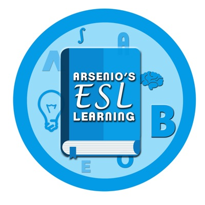 Arsenio's ESL Podcast