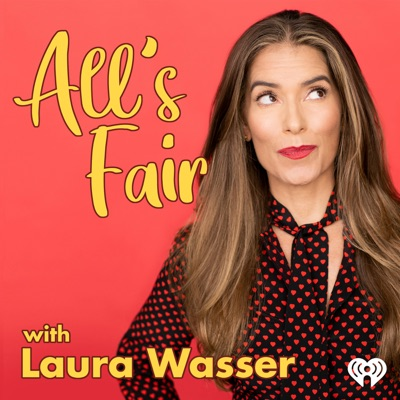 All's Fair with Laura Wasser:iHeartRadio