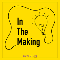 In The Making podcast