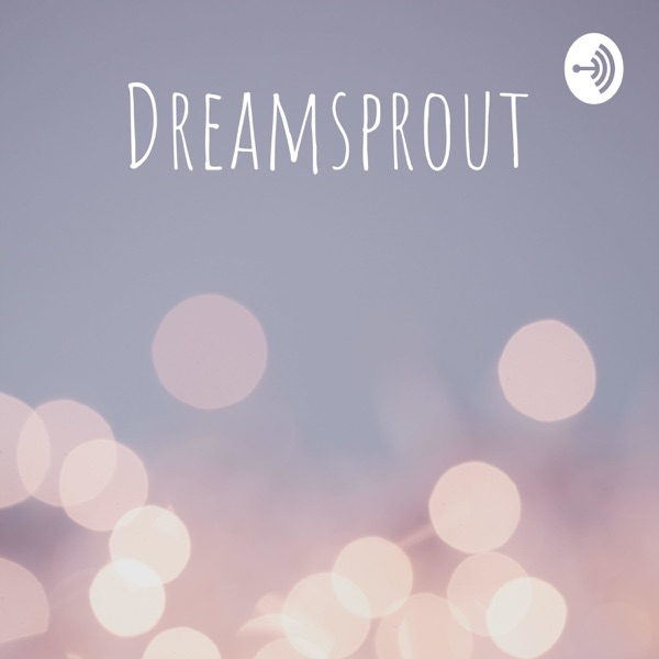 Dreamsprout