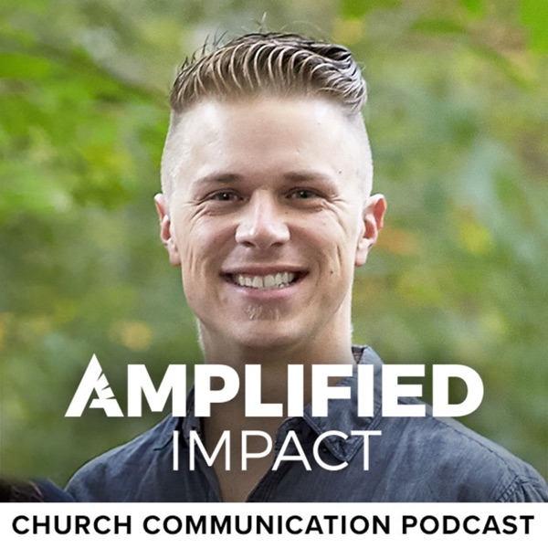 Amplified Impact Church Communication Podcast