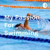 My Passion For Swimming  artwork