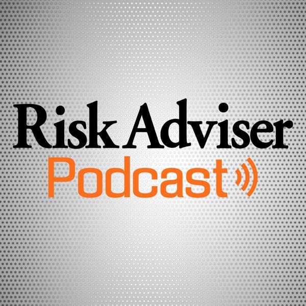 Risk Adviser Podcast