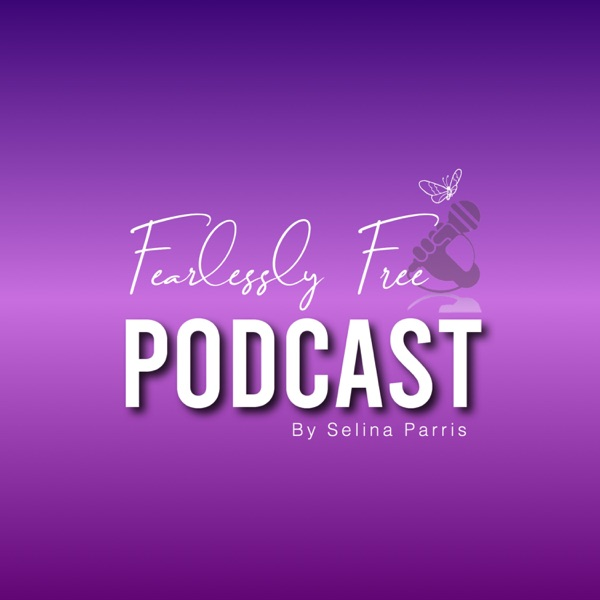 The Fearlessly Free podcast