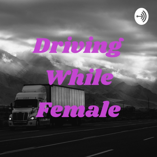 Driving While Female