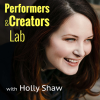 Performers & Creators Lab podcast