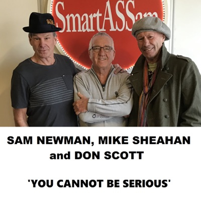 Sam Newman, Mike Sheahan and Don Scott - 'You Cannot Be Serious':Sam Newman Mike Sheahan Don Scott