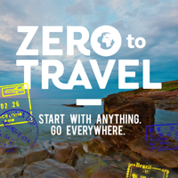 Podcast cover art for Zero To Travel Podcast