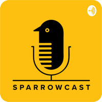 SparrowCast podcast