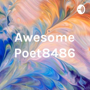 Awesome Poet8486