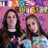 Teenage Dirtbagz Podcast artwork