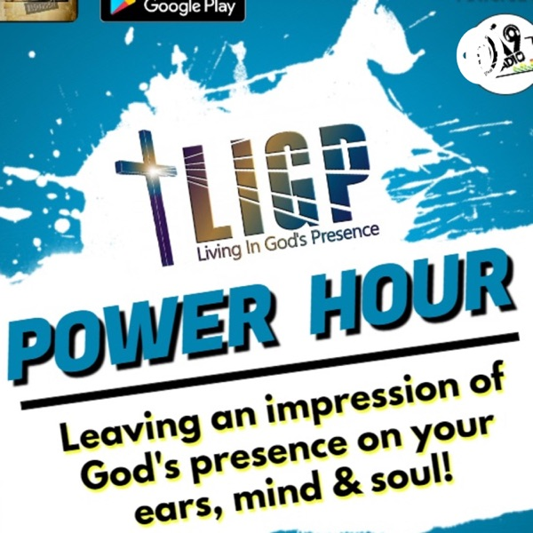 L.I.G.P. (Living In God's Presence) Power Hour