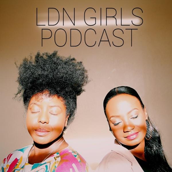 Ldn Girls Podcast