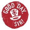 Good Day, Sir! Show, a Salesforce Podcast artwork