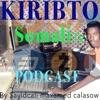 Kiribto Somali tv waa Goob Aad Ka Baran Karto lacagaha dhijitaalka Ah iyo Tech, yada Blockchain.