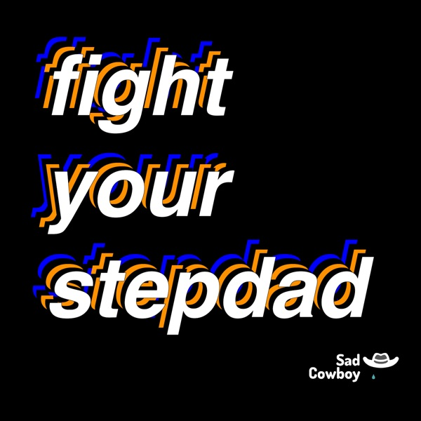 Fight Your Stepdad
