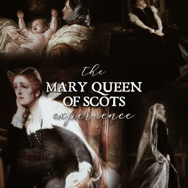 The Mary Queen of Scots Experience