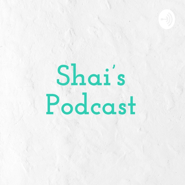 Shai's Podcast