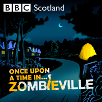 Once Upon A Time In Zombieville podcast
