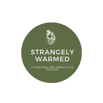 Strangely Warmed