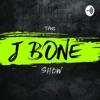The J Bone Show