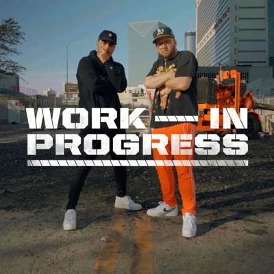 The Work in Progress Podcast:Andy Mineo & Delgis Mustafa