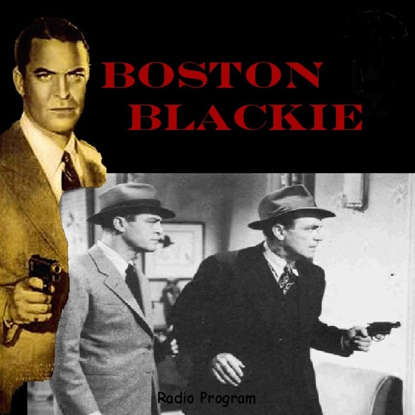Boston Blackie Podcast; Master Detective