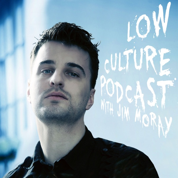 Low Culture Podcast with Jim Moray