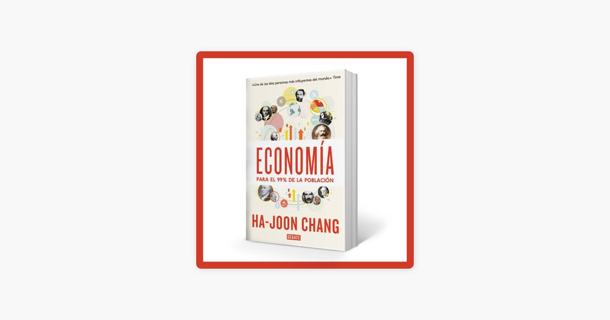 No Ficción Un Podcast De Libros Economía Para El 99 De La Población De Ha Joon Chang On Apple Podcasts
