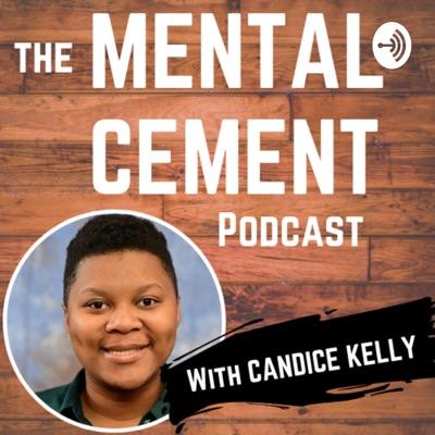 Mental Cement