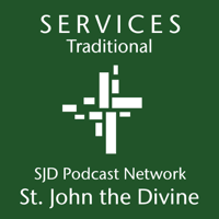 Traditional Services - St. John the Divine podcast