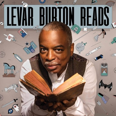 LeVar Burton Reads:LeVar Burton and Stitcher