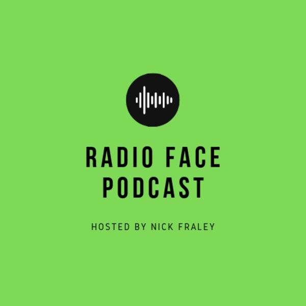 Radio Face Podcast