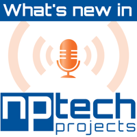 What's New in NPTech podcast