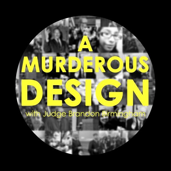 A Murderous Design