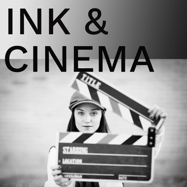 Ink and Cinema