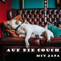 Auf die Couch mit Jana, der Coaching Quickie für zwischendurch podcast