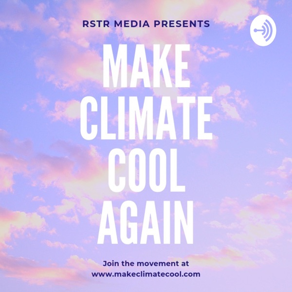 Make Climate Cool Again