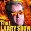 That LARRY SHOW artwork