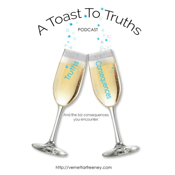 A Toast To Truths
