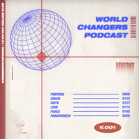 World Changers Podcast podcast